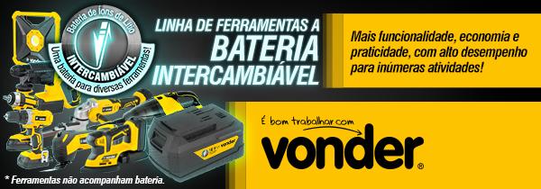 VONDER - Linha de Ferramentas a Bateria Intercambi